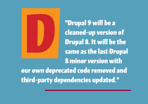 Drupal 9 Features: Easy Upgrade