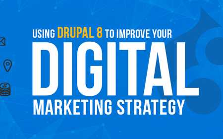 5 Ways to Boost Your Content Marketing Strategy with Drupal 8