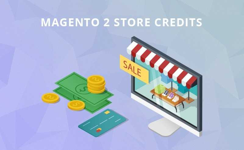 Best Magento 2 Extensions: Store Credit