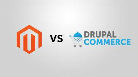 Magento vs Drupal Commerce: Which One's The Best Fit for Your Online Store?