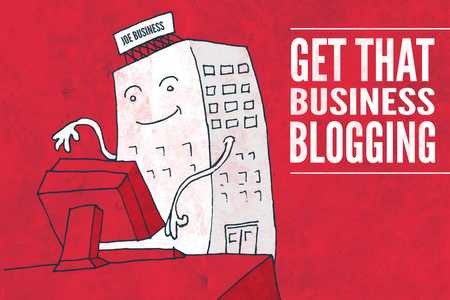 Why Would You Want to Start a Company Blog? 11 Powerful Benefits- Part 2
